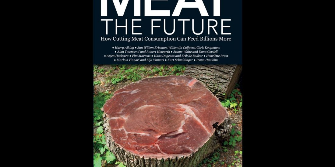 Book: Meat, The Future: How cutting Meat Consumption Can Feed Billions More